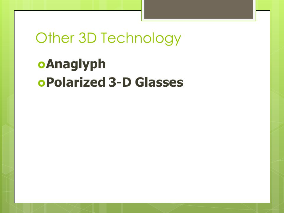 Other 3D Technology  Anaglyph  Polarized 3-D Glasses