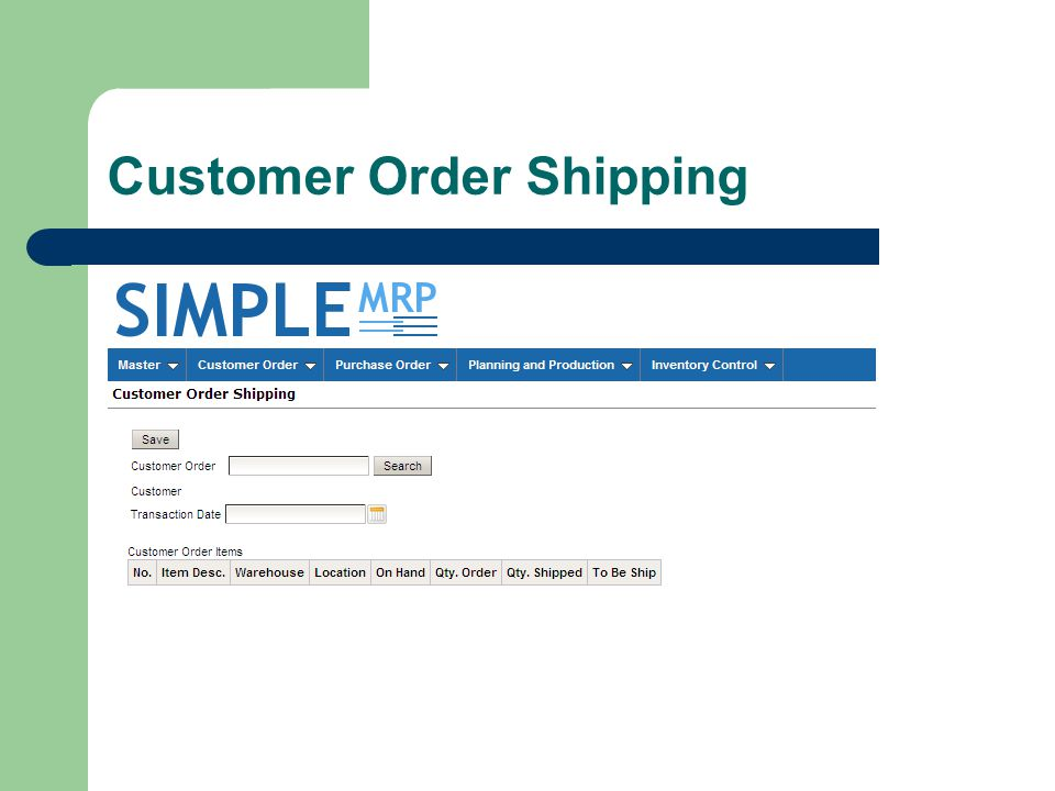 Customer Order Shipping