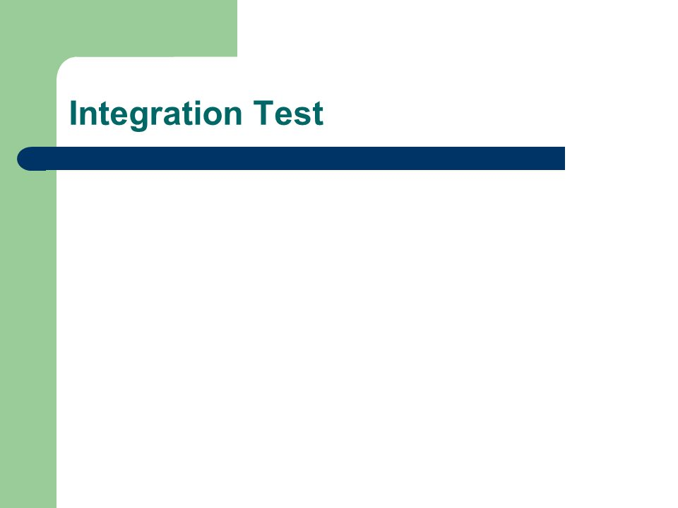 Integration Test