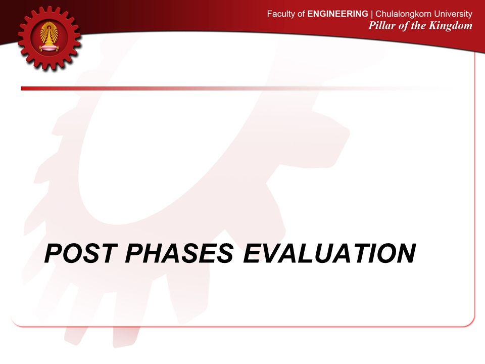 POST PHASES EVALUATION