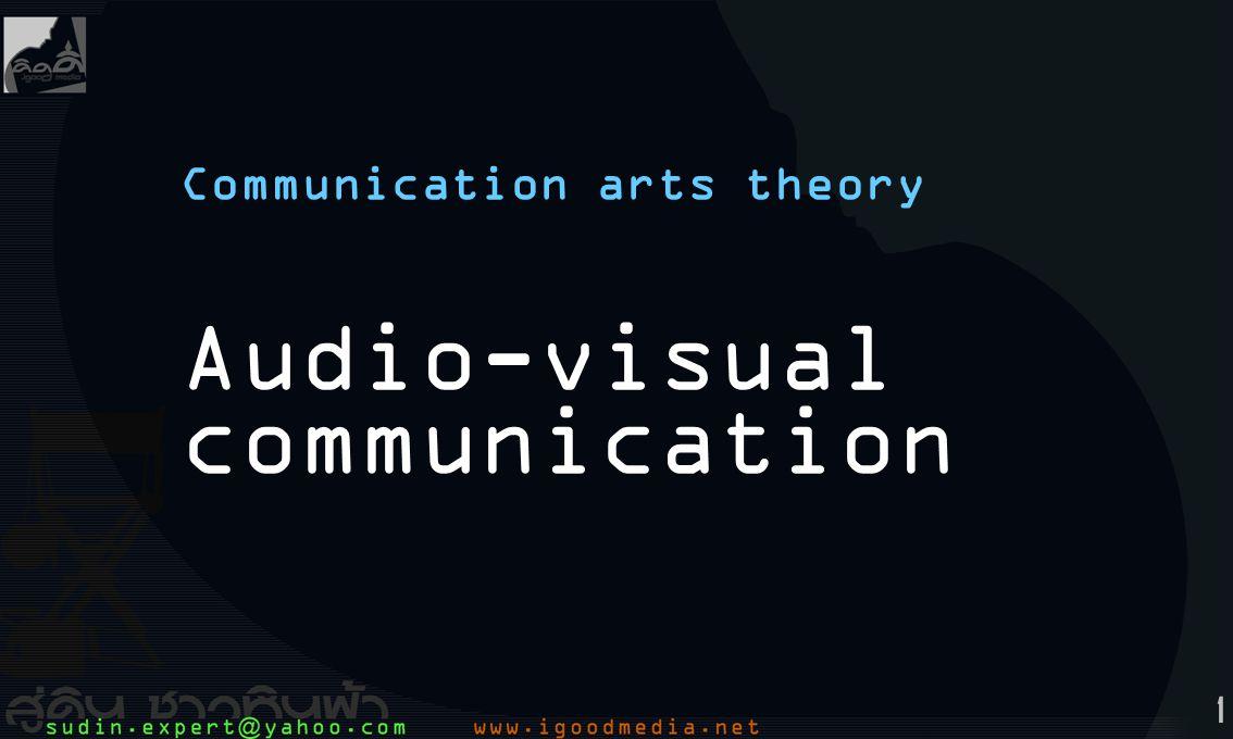 1 Communication arts theory Audio-visual communication