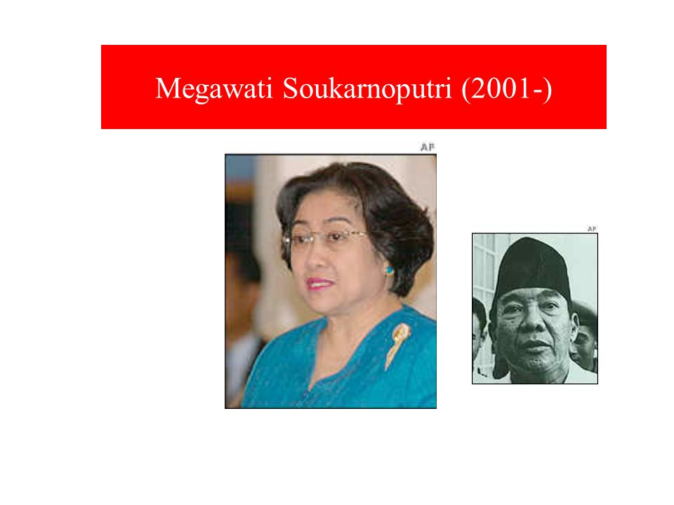 Megawati Soukarnoputri (2001-)