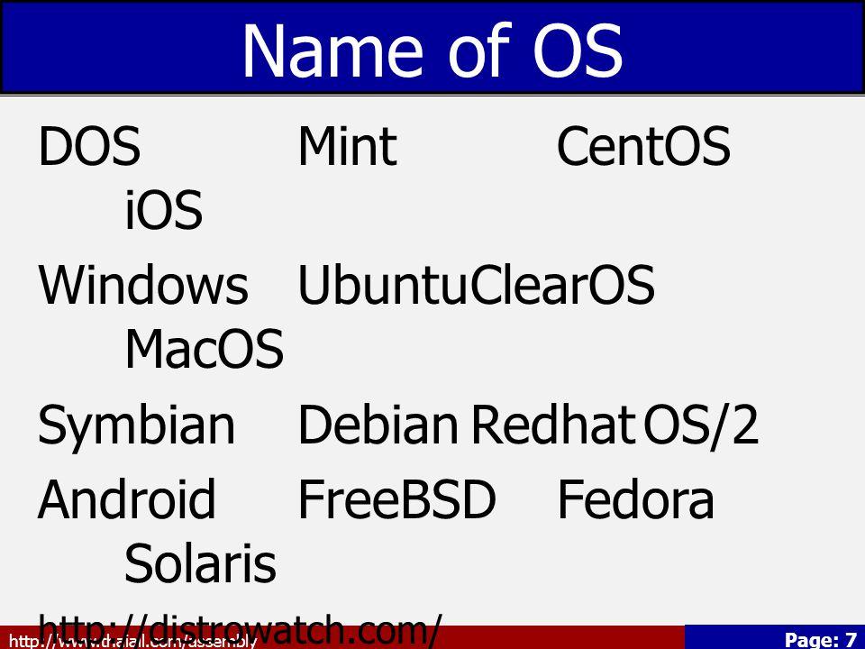 http://www.thaiall.com/assembly Page: 8 คำสั่งภายในของ DOS คำสั่งภายใน (Internal Command) เป็นคำสั่งที่เรียกใช้ได้ทันที ตลอดเวลาที่เครื่องเปิดใช้งานอยู่ เพราะ คำสั่งประเภทนี้ถูกบรรจุลงใน หน่วยความจำหลัก (RAM) ตลอดเวลา หลังจากที่ Boot DOS ส่วนมากจะเป็น คำสั่งที่ใช้อยู่เสมอ เช่น CLS, DIR, COPY, REN เป็นต้น ข้อมูลจาก http://www.school.net.th/library/create- web/10000/generality/10000-9156.html
