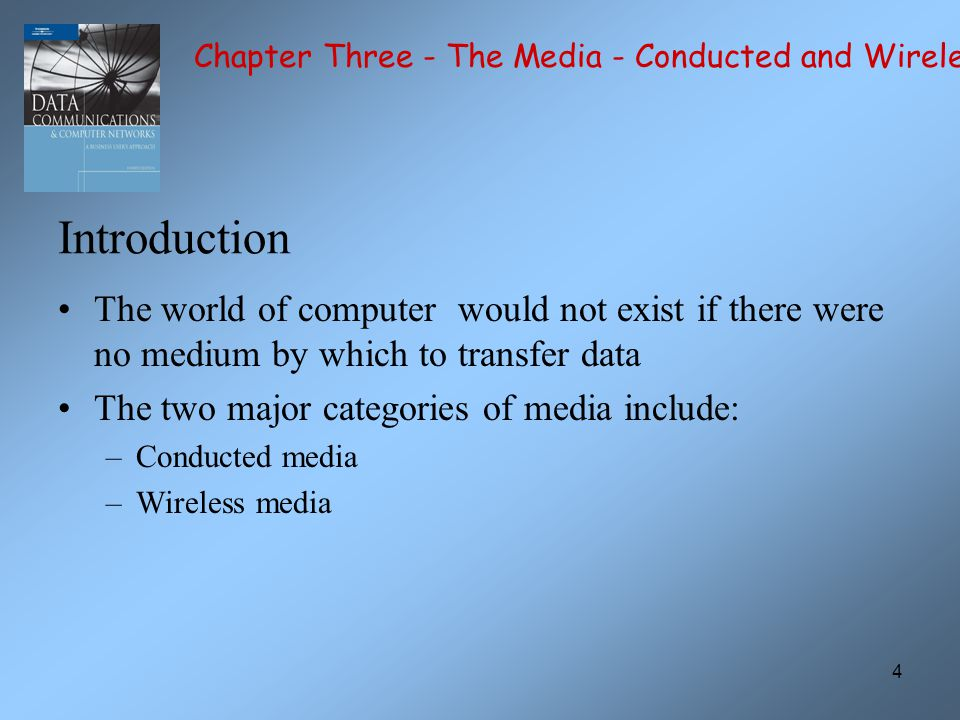 55 Chapter Three - The Media - Conducted and Wireless