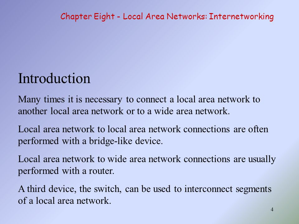 25 Chapter Eight - Local Area Networks: Internetworking
