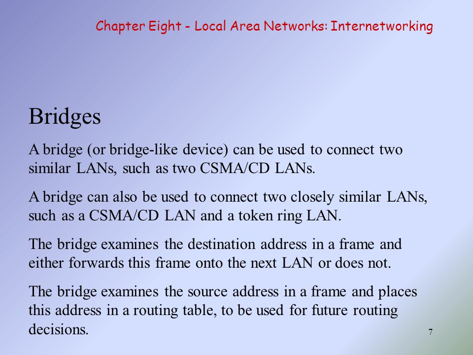 38 Chapter Eight - Local Area Networks: Internetworking