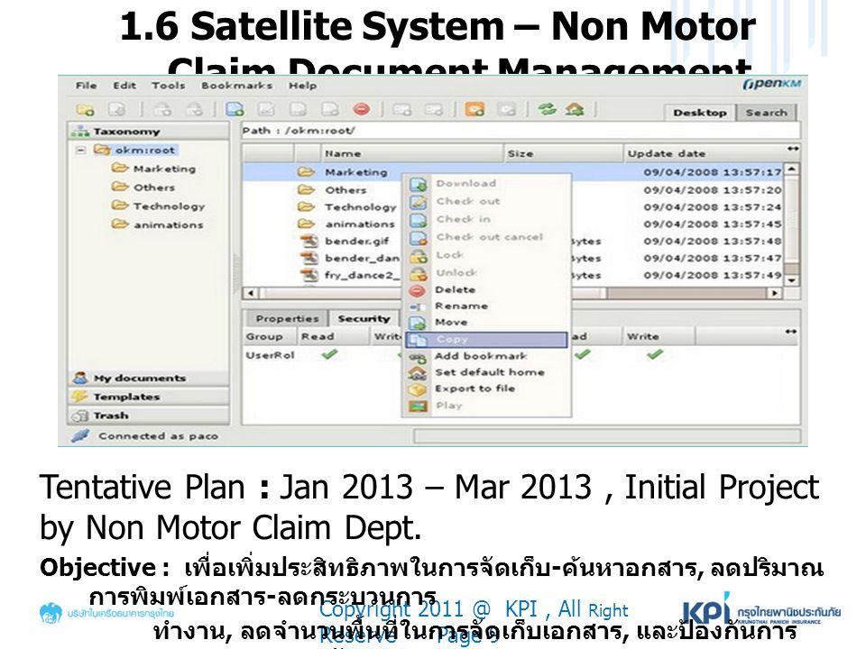 1.6 Satellite System – Non Motor Claim Document Management Copyright 2011 @ KPI, All Right Reserve - Page 9 Tentative Plan : Jan 2013 – Mar 2013, Init