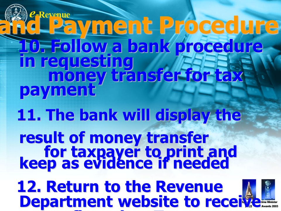10. Follow a bank procedure in requesting 10.