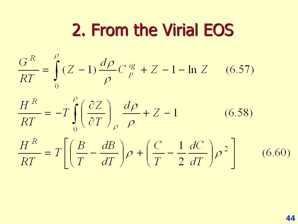 44 2. From the Virial EOS