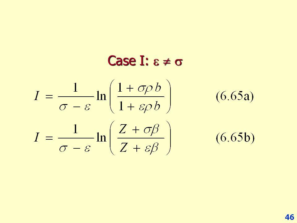 46 Case I:   