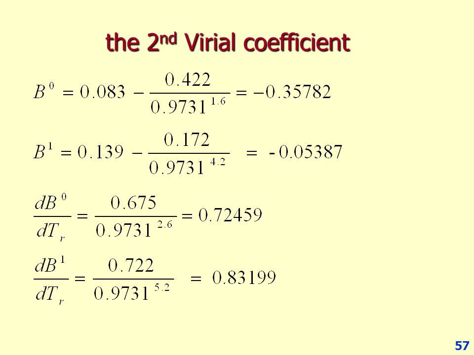57 the 2 nd Virial coefficient