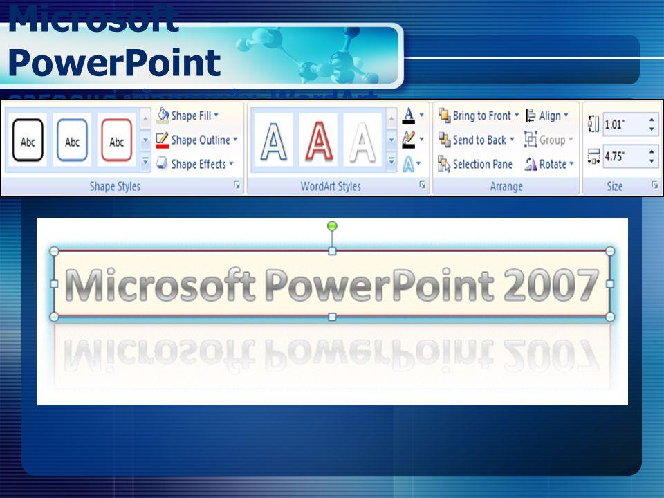 Microsoft PowerPoint การตกแต่งข้อความใน WordArt