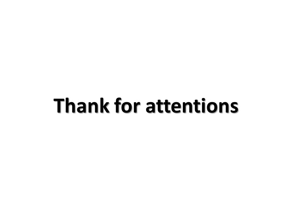 Thank for attentions