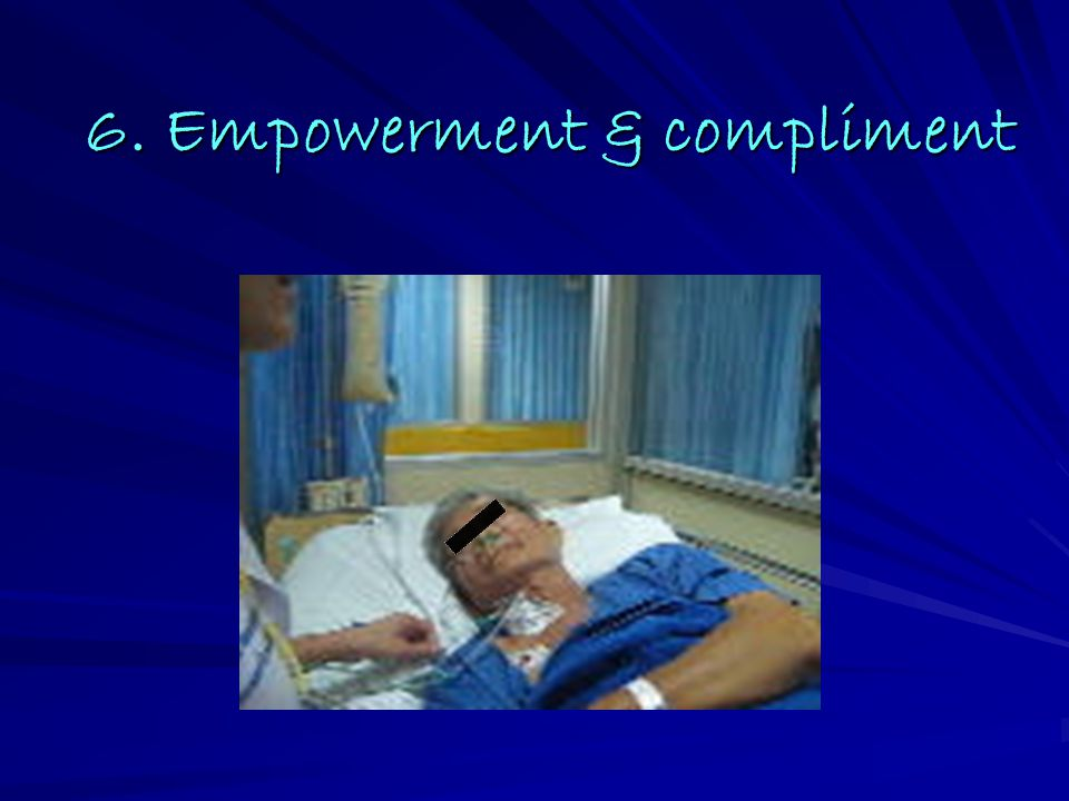 6. Empowerment & compliment