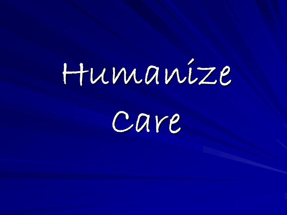 Humanize Care
