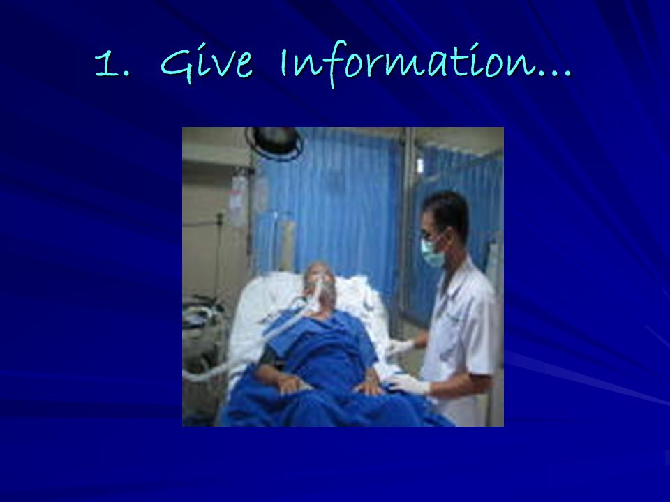 1. Give Information…