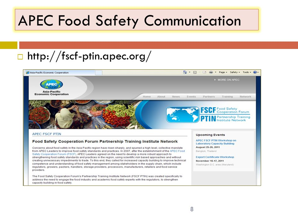 APEC Food Safety Communication  http://fscf-ptin.apec.org/ 8