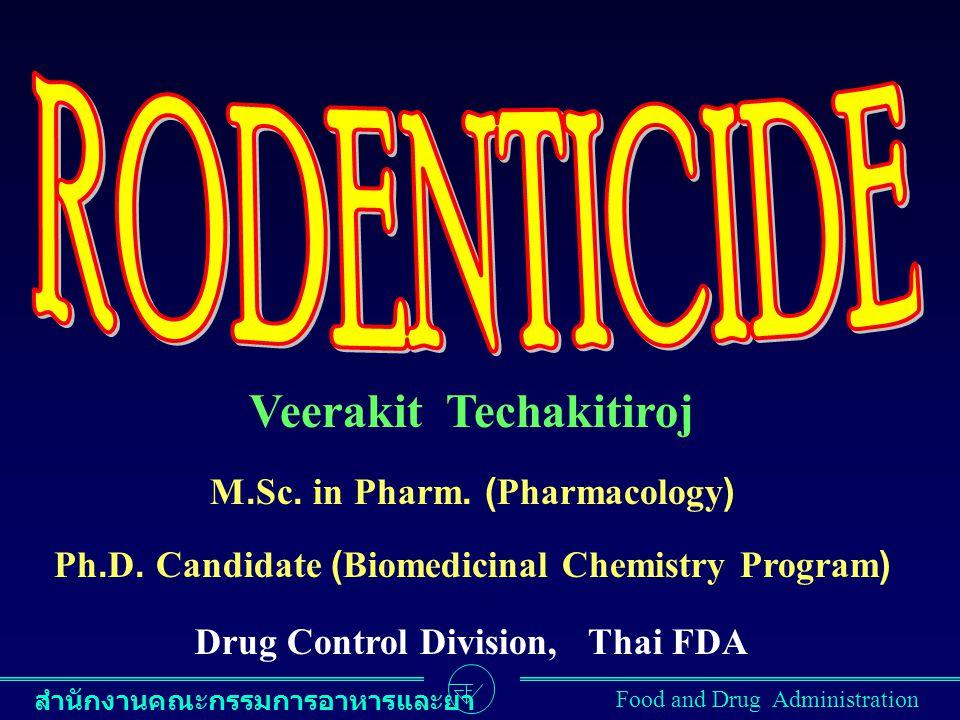 สำนักงานคณะกรรมการอาหารและยา Food and Drug Administration Veerakit Techakitiroj M.Sc.