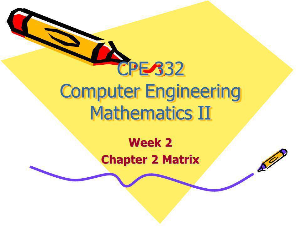Today Topics Chapter 2: Matrix Break Download Homework 2: Chapter 2 Due Next Week