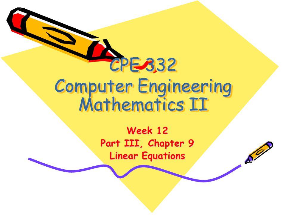 Today(Week 12) Topics Chapter 9 Linear Equations –Gauss Elimination –Gauss-Jordan –Gauss-Seidel –LU Decomposition –Crout Decomposition HW(9) Ch 9 Due Next Week