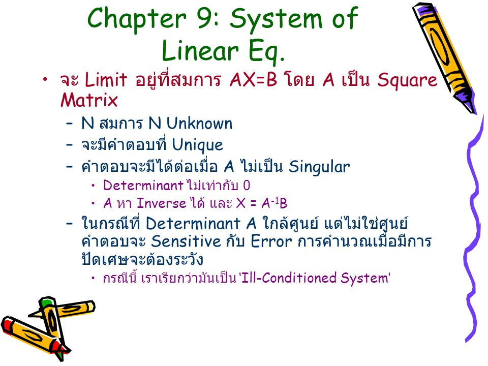 Chapter 9: System of Linear Eq.