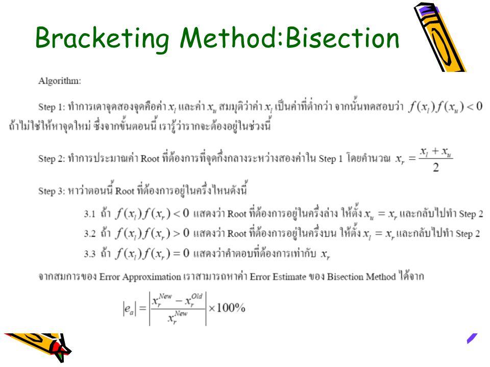Bracketing Method:Bisection