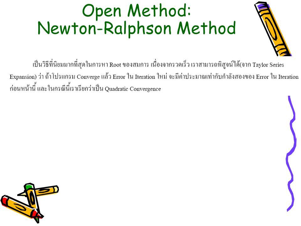 Open Method: Newton-Ralphson Method