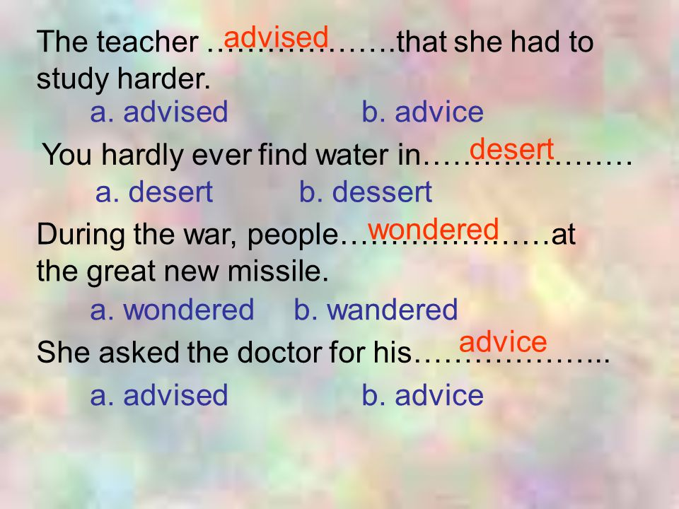 The teacher ……………….that she had to study harder.a.