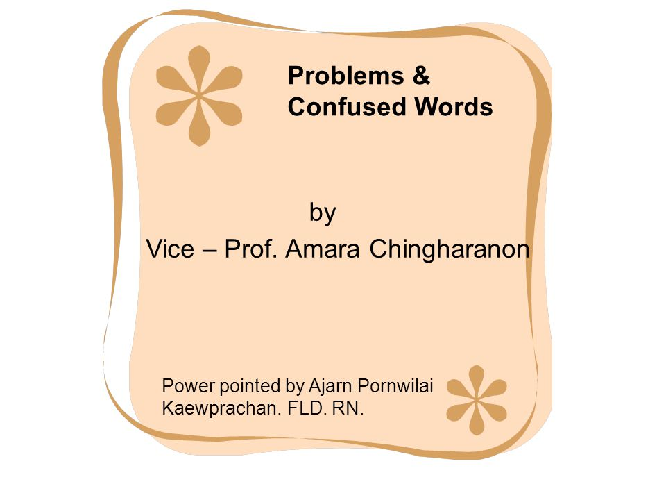 Problems & Confused Words by Vice – Prof.