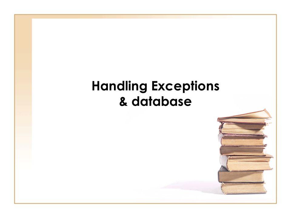 [statements] ที่อยูในบล็อก try คือ ประโยคคําสั่งที่อาจเกิดขอผิดพลาด ExceptionType คือคลาสประเภท Exception ที่ตองจัดการเมื่อมีขอผิด พลาดเกิดขึ้น parameterExceptionName คือชื่อ ออบเจกตที่เปนพารามิเตอร ที่ใชจัดการข อผิดพลาดในบล็อก catch [statements] ที่อยูในบล็อก catch คือ ประโยคคําสั่งที่จัดการกับขอผิดพลาดของ ออบเจกตชื่อ parameterExceptionName