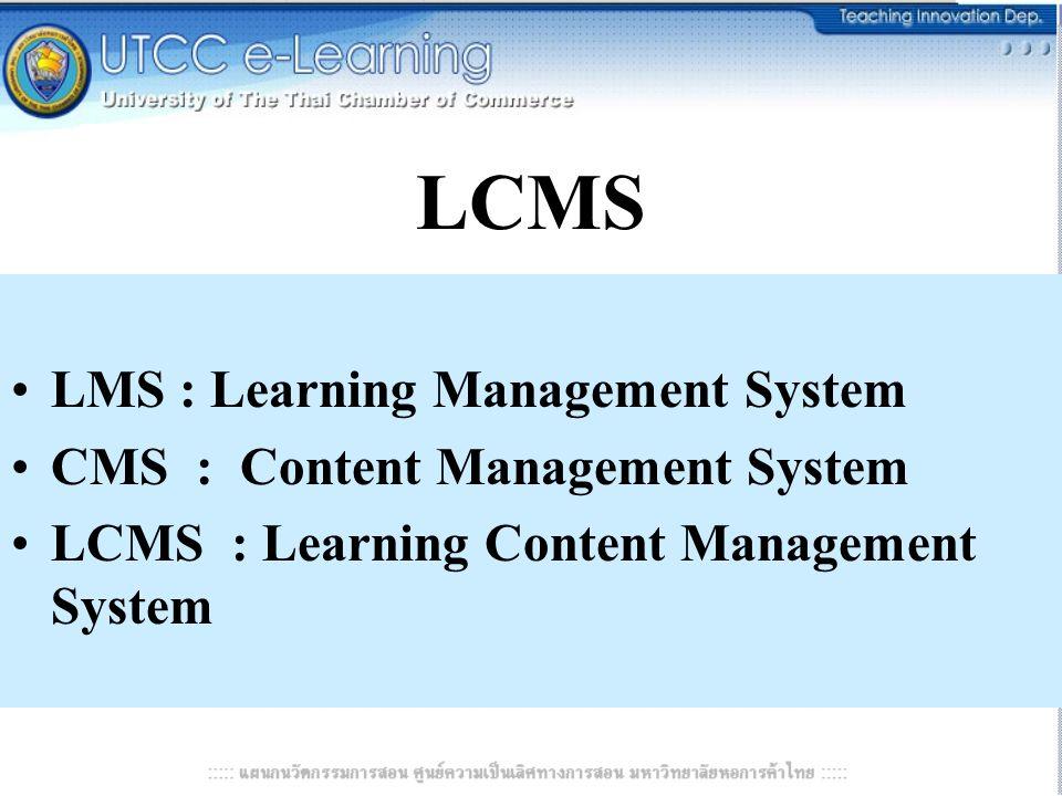 Open Source e-Learning LMS –MOODLE – Claroline CMS –Mambo, PHP Nuke, Post Nuke LCMS –A-Tutor