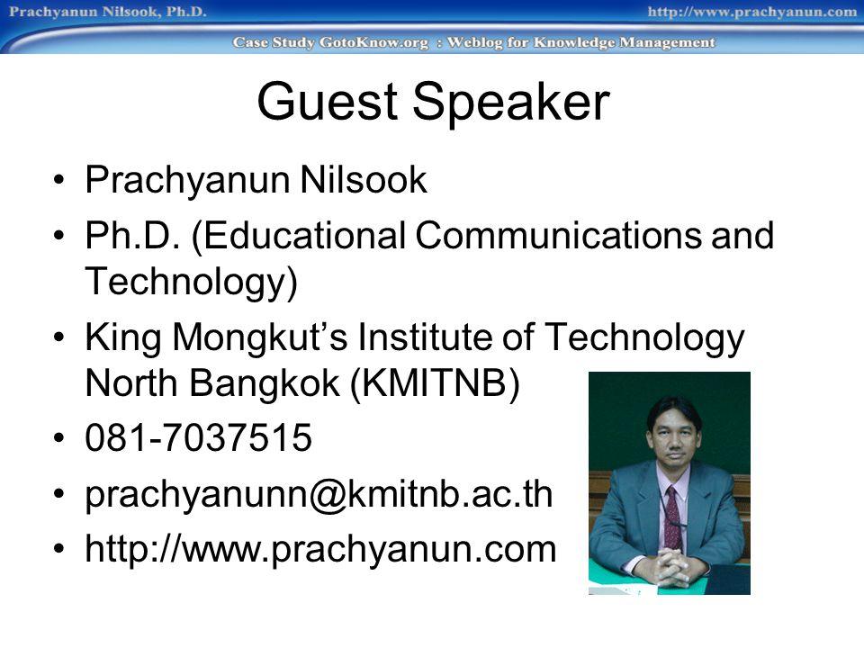 Guest Speaker Prachyanun Nilsook Ph.D.