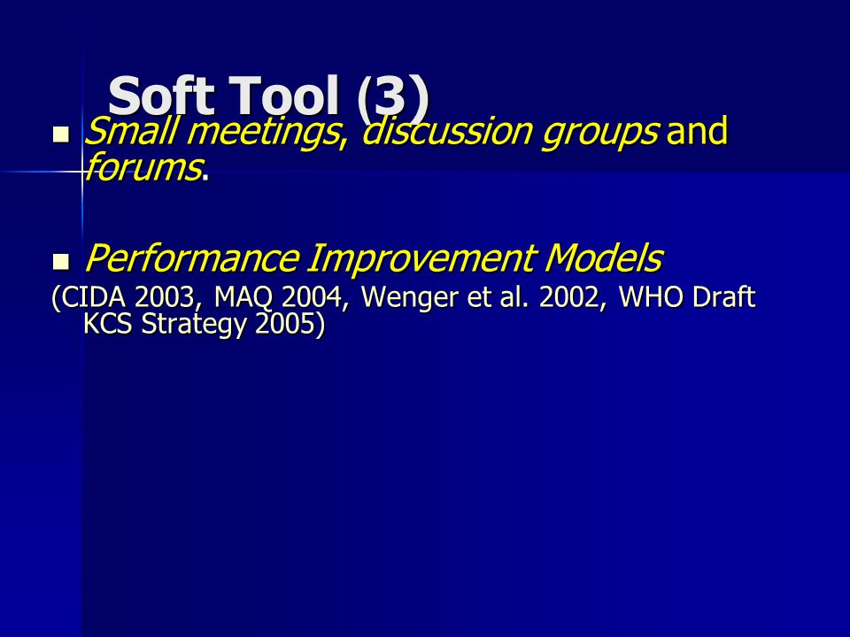 Soft Tool (2) Mentoring. Mentoring. Narration/Story Telling Narration/Story Telling Peer Assist Peer Assist