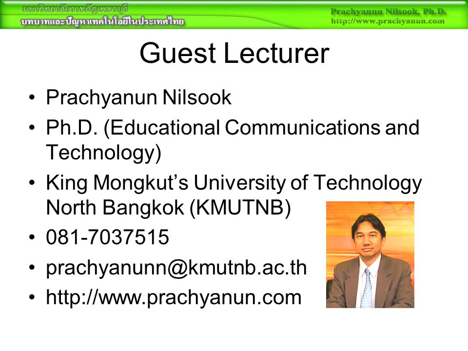 Guest Lecturer Prachyanun Nilsook Ph.D.