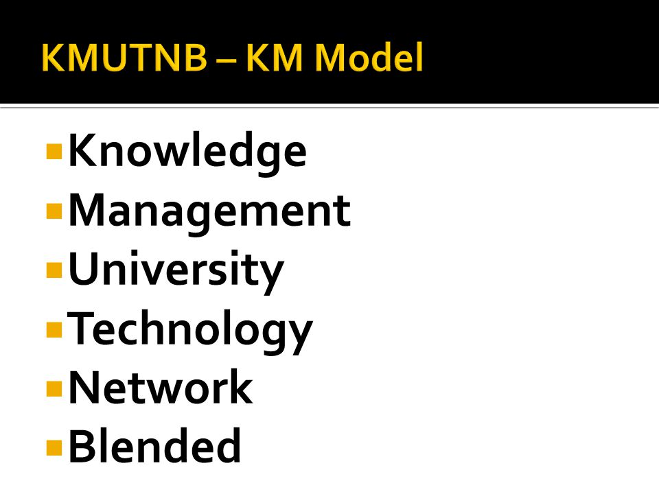  Knowledge  Management  University  Technology  Network  Blended