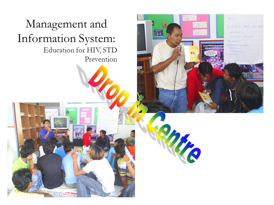 Management and Information System: Education for HIV, STD Prevention