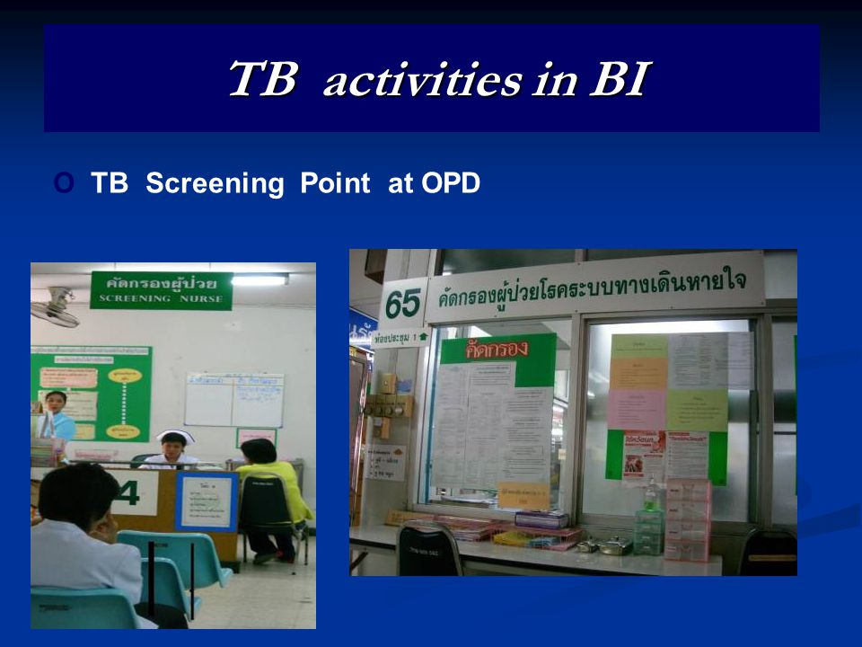 TB activities in BI O TB Screening Point at OPD