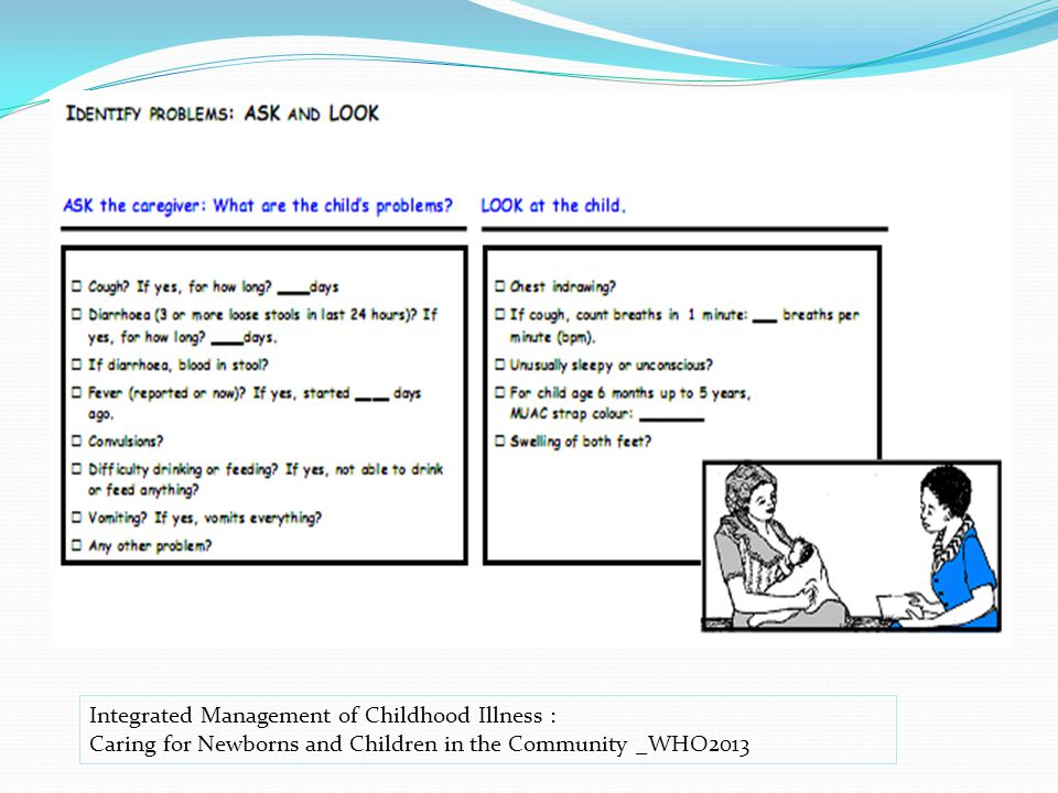 Integrated Management of Childhood Illness : Caring for Newborns and Children in the Community _WHO2013