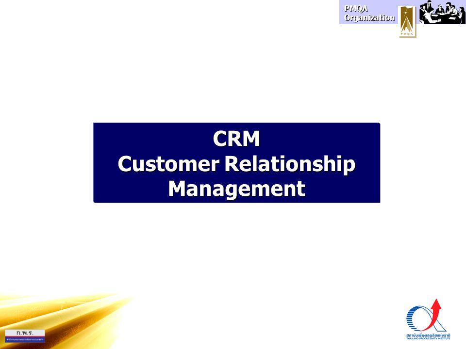PMQA Organization 1.Customer/Market Segmentation 4.