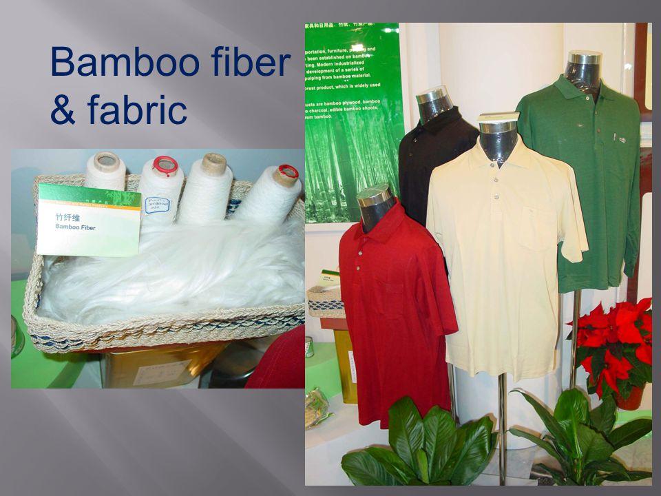 Bamboo fiber & fabric
