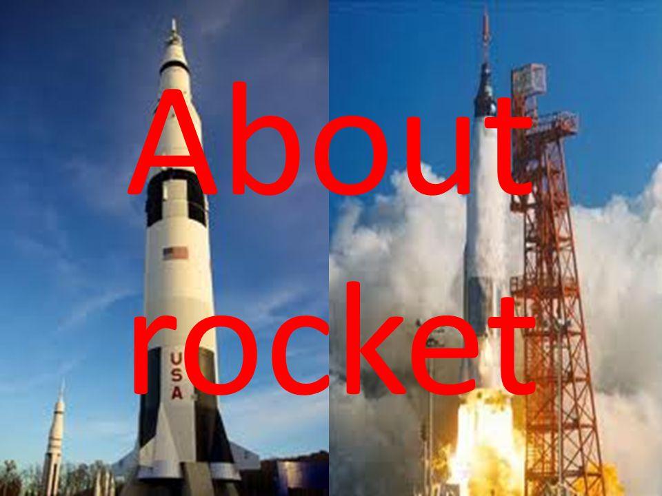 About rocket