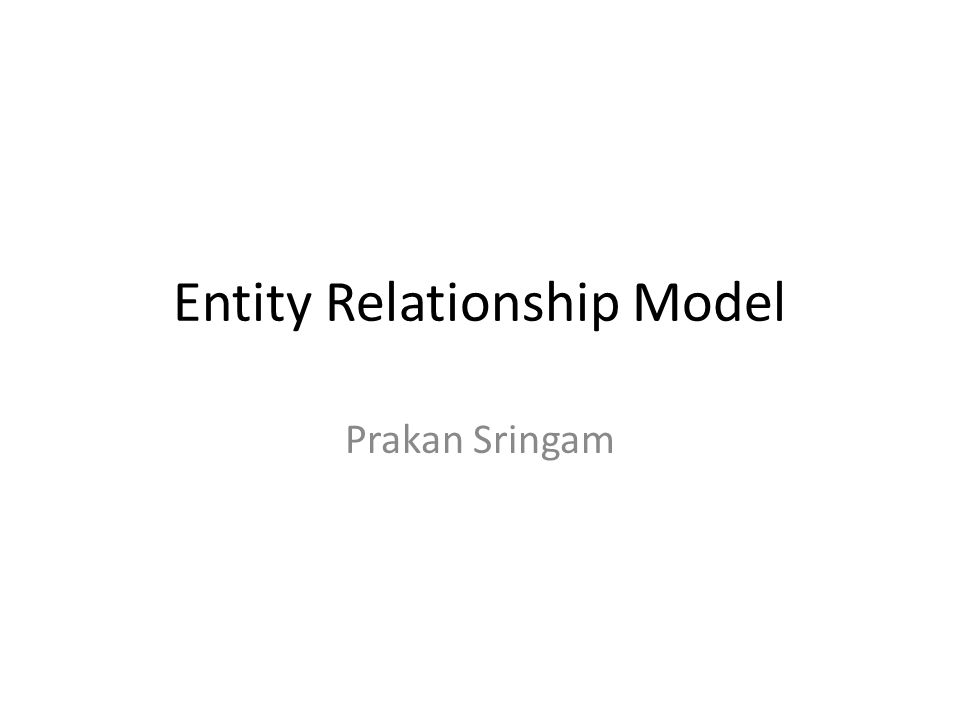 Entity Relationship Model Prakan Sringam