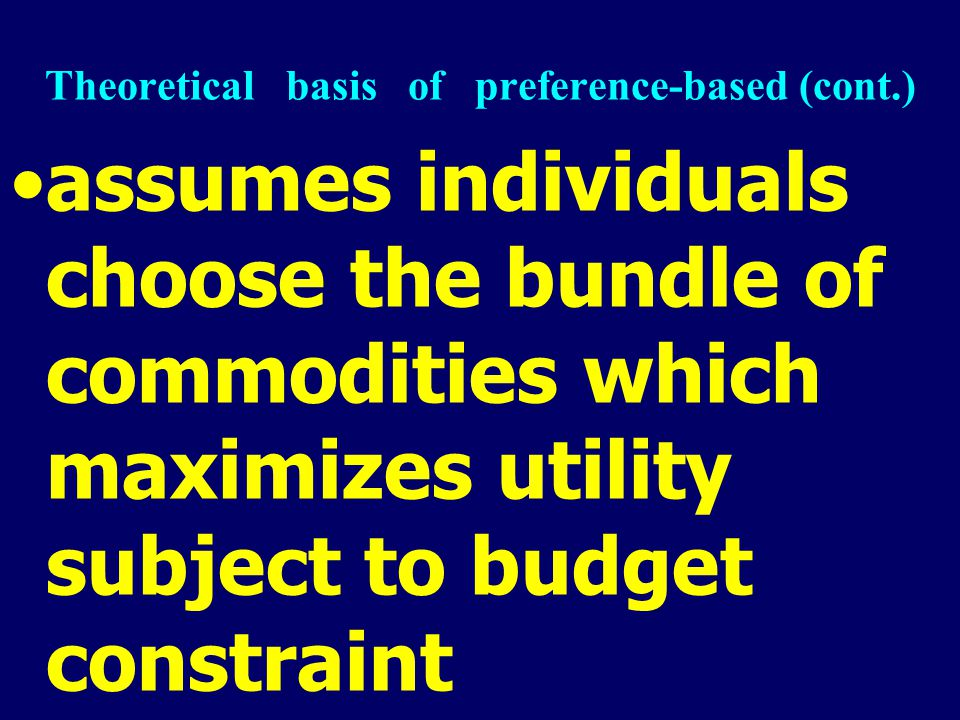 assumes individuals choose the bundle of commodities which maximizes utility subject to budget constraint utility is an indicator of the consumer's st