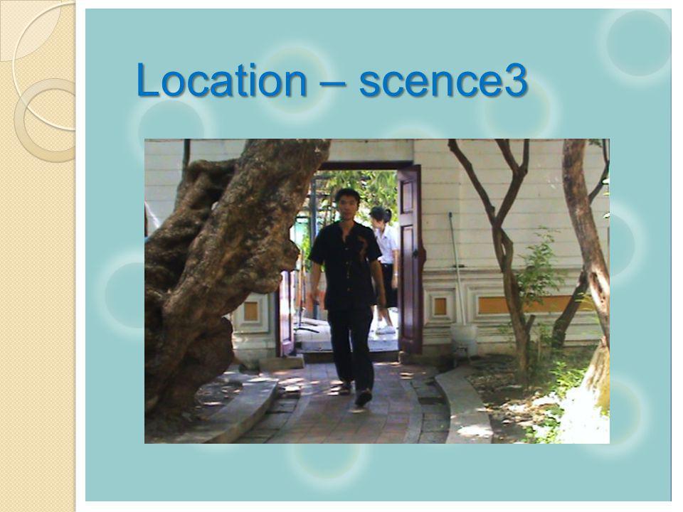 Location – scence3