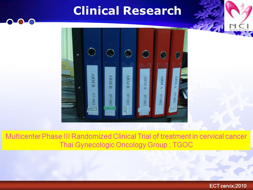 Clinical Research Multicenter Phase III Randomized Clinical Trial of treatment in cervical cancer Thai Gynecologic Oncology Group ; TGOC ECT cervix;20