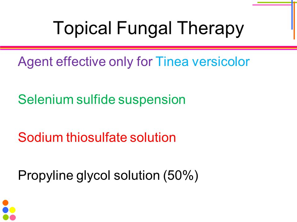 Topical Fungal Therapy Agent effective only for Tinea versicolor Selenium sulfide suspension Sodium thiosulfate solution Propyline glycol solution (50%)