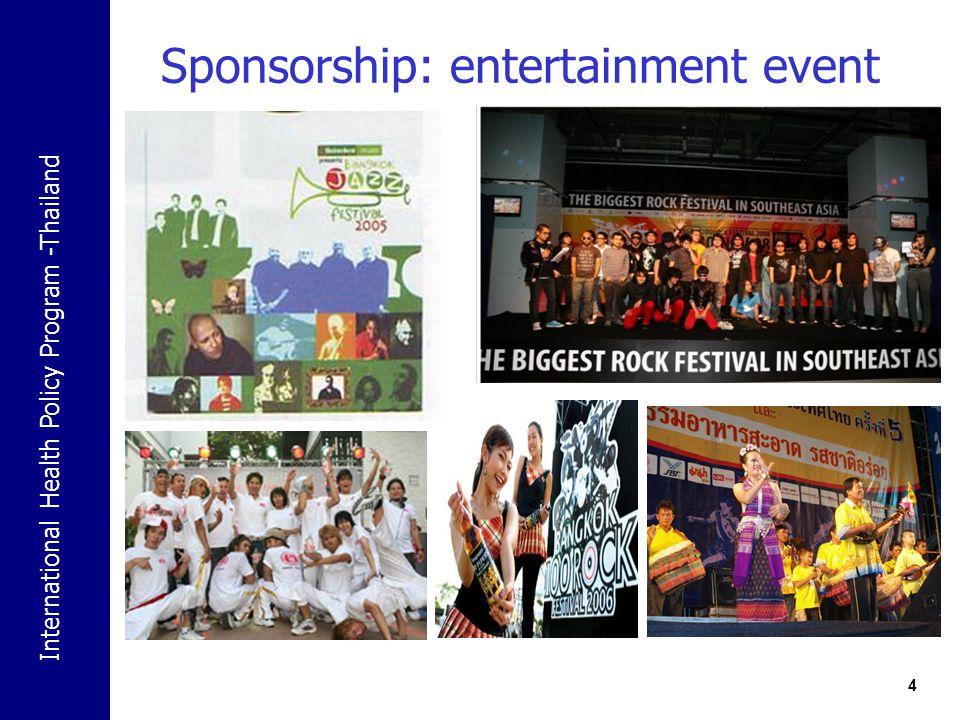 International Health Policy Program -Thailand 4 Sponsorship: entertainment event