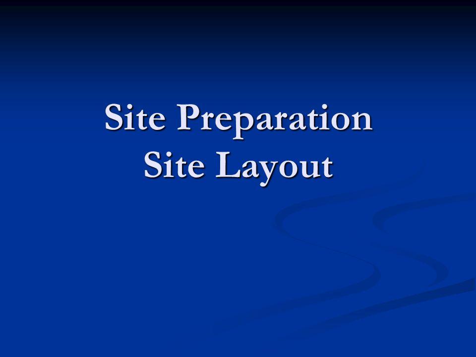 Site Preparation Site Layout