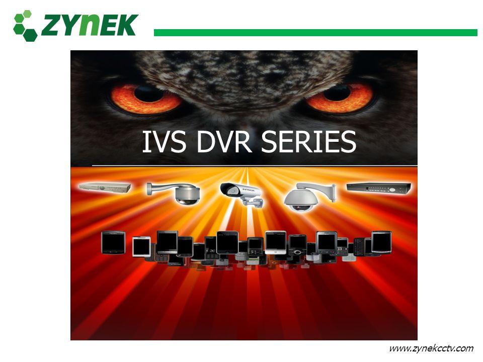 www.zynekcctv.com IVS DVR Series คือ เครื่อง DVR ตระกูล AVD 74X ซึ่งจะมีความสามารถพิเศษเพิ่มขึ้นมาคือ Intelligent Video Surveillance DCCS IVS New Icon Main MENU Push Notification