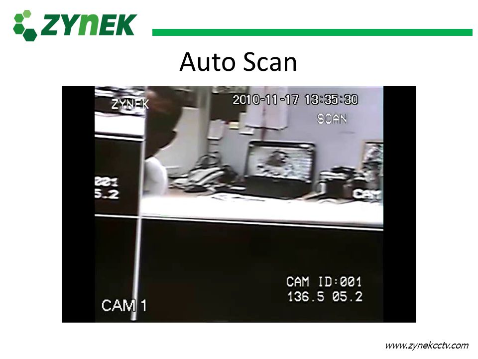 www.zynekcctv.com Auto Scan
